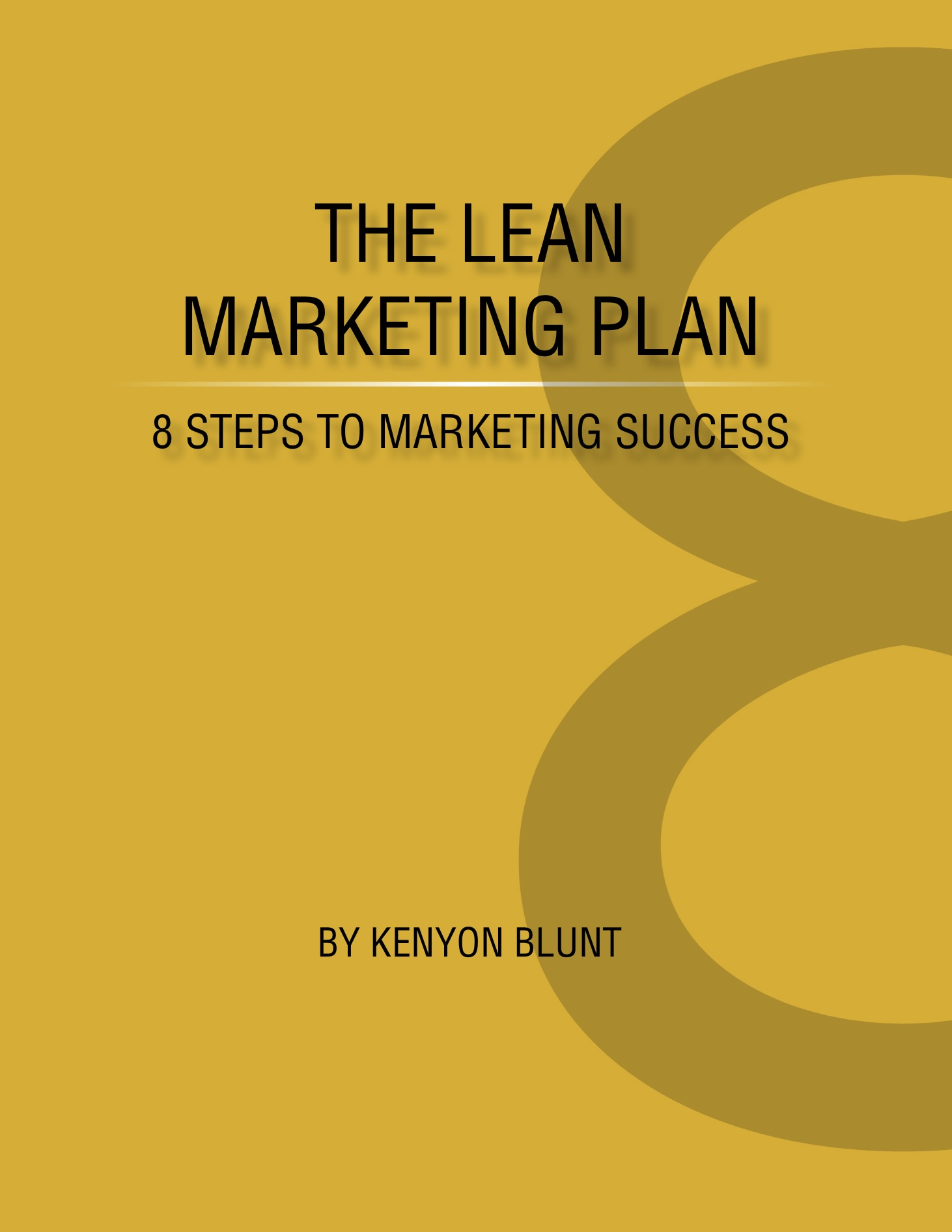 Book cover of The Lean Marketing Plan: 8 Steps to Marketing Success by Kenyon Blunt.